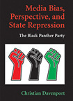 Media Bias, Perspective, and State Repression: The Black Panther Party by Christian Davenport