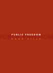 Public Freedom by Dana Villa